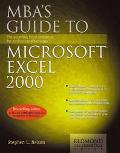 Mba's Guide to Microsoft Excel 2000 The Essential Excel Reference for Business Professionals