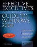 Effective Executive's Guide to Windows 2000