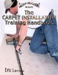 Caliber Publications Presents the Carpet Installation Training Handbook