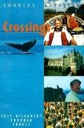 Crossings Self-Discovery Through Travel