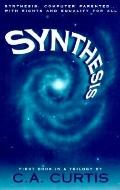 Synthesis Computer Parented...With Rights and Equality for All