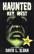Haunted Key West / Strange Key West