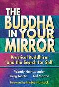 Buddha in Your Mirror Discover Your True Self and Find Real Happiness