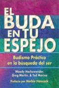 Buda En Tu Espejo / The Buddha in Your Mirror Budismo Practico en la Busqueda del Ser / Prac...