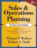 Sales and Operations Planning: The How-to Handbook, 3rd ed.