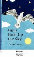 Gulls Hold up the Sky : Poems 1983-2010
