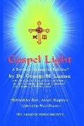 Gospel Light A Revised Annotated Edition