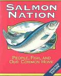 Salmon Nation People, Fish, and Our Common Home
