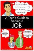 Teen's Guide to Finding a Job - Naomi Vernon