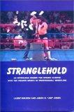 Stranglehold : An Intriguing Behind The Scenes Glimpse Into The Private World Of Professiona...