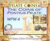 The Coins of Pontius Pilate (Marco Polo Monographs, 4)