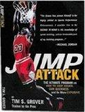 Jump Attack: the Ultimate Program On How to Jump Higher and be More Explosive