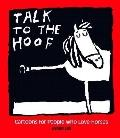 Talk to the Hoof: Cartoons for People Who Love Horses - Jared D. Lee - Paperback