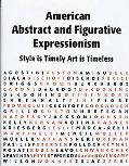 American Abstract and Figurative Expressionism: Style is Timely Art is Timeless