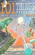 101 Things Everyone Should Know About Science Ence