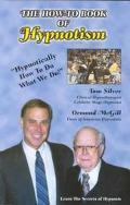 How-To Book of Hypnotism Hypnotically How to Do What We Do