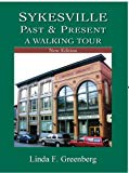 Sykesville Past & Present, A Walking Tour, New Edition