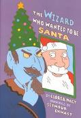 Wizard Who Wanted to Be Santa