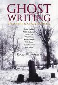Ghost Writing - Roger Weingarten - Hardcover - 1 ED