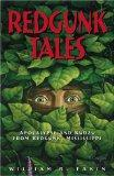 Redgunk Tales: Apocalypse and Kudzu from Redgunk, Mississippi
