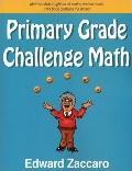 Primary Grade Challenge Math