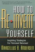 How to Reinvent Yourself Inspiring Strategies for Personal Renewal