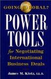 Going Global? Power Tools for Negotiating International Business Deals