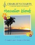 Charlie's Charts: Hawaiian Islands