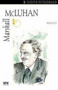 Marshall McLuhan Wise Guy