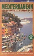 Mediterranean by Cruise Ship The Complete Guide to Mediterranean Cruising