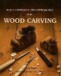 New Techniques & Approaches for Wood Carving