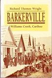 Barkerville Williams Creek, Cariboo