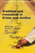 Tradition And Innovation In Crime And Criminal Justice