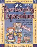 500 Heartwarming Expressions For Crafting, Painting, Stitching and Scrapbooking  Book 1