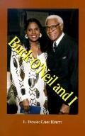 Buck O'Neil and I