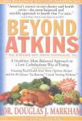 Beyond Atkins A Healthier, More Balanced Approach to a Low Carbohydrate Way of Eating