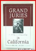 Grand Juries in California: A Study in Citizenship