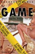 Game Short Stories About the Life