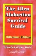 Alien Abduction Survival Guide How to Cope With Your Et Experience