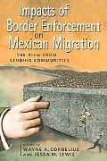 Impacts of Border Enforcement on Mexican Migration The View from Sending Communities