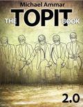 Topit Book 2. 0 : The Magicians Ultimate Secret Weapon