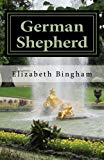 German Shepherd: A Guided Tour Through Germany and Austria with a Faithful Companion