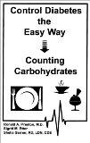 Control Diabetes the Easy Way : Counting Carbohydrates