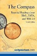 Compass : Essential Reading about XML, DITA, and Web 2. 0