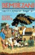 Bembezani An African Saga