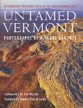 Untamed Vermont Extraordinary Wilderness Areas of the Green Mountain State