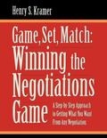 Game, Set, Match Winning the Negotiations Game