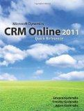 Microsoft Dynamics CRM Online 2011 Quick Reference (Volume 1)