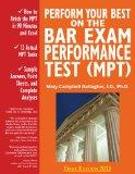 Perform Your Best on the Bar Exam Performance Test (MPT): Train to Finish the MPT in 90 Minu...