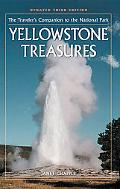 Yellowstone Treasures: The Traveler's Companion to the National Park (Third Edition)